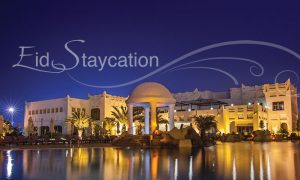 Marhaba Ramadan Eid Staycation