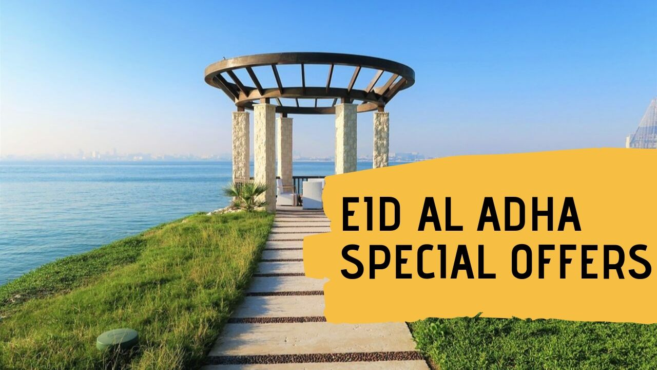 Eid Al Adha Special Offers Summer in Qatar 2019